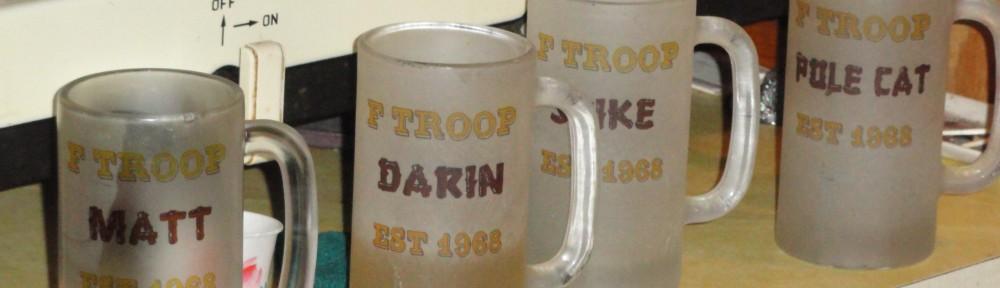F-Troop Est. 1968